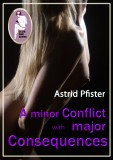 Astrid Pfister: A minor conflict with major consequences