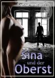 Taria Payne: Sina und der Oberst