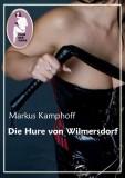 Markus Kamphoff: Die Hure von Wilmersdorf