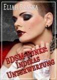 Eliah Braska: BDSM-Punks: Indiras Unterwerfung