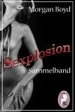 Morgan Boyd: Sexplosion, Gesamtausgabe