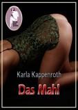 Karla Kappenroth: Das Mahl
