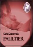 Karla Kappenroth: Faultier