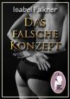 Isabel Falkner: Das falsche Konzept