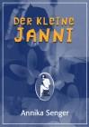 Annika Senger: Der kleine Janni