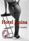 Eva Arados: Hotel Janina