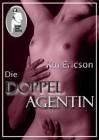 Kai Ericson: Die Doppelagentin