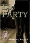 Annika Senger: Die Party