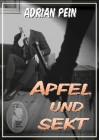 Adrian Pein: Apfel und Sekt