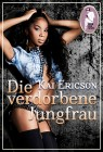 Kai Ericson: Die verdorbene Jungfrau
