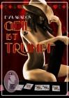 Eva Arados: Geil ist Trumpf
