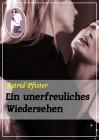 Ein unerfreuliches Wiedersehen, Astrid Pfister