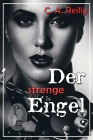 Der strenge Engel, C. A. Reilly