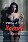 Annika Senger: Komm!