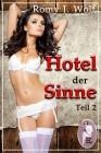 Romy J. Wolf: Hotel der Sinne, Teil 2