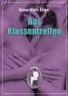 Rainer Maria Ringer: Das Klassentreffen